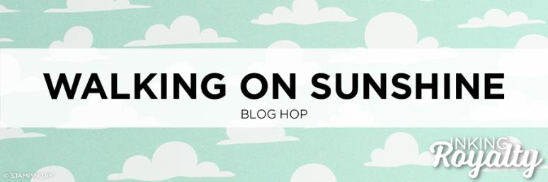 Walking on Sunshine Blog Hop - InKing Royalty